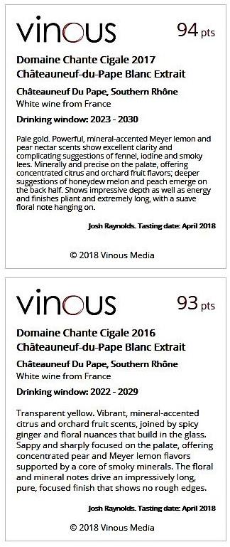 DOMAINE CHANTE CIGALE - EXTRAIT WHITE 2016 93 + EXTRAIT WHITE 2017 94 - VINOUS - OCT 2018
