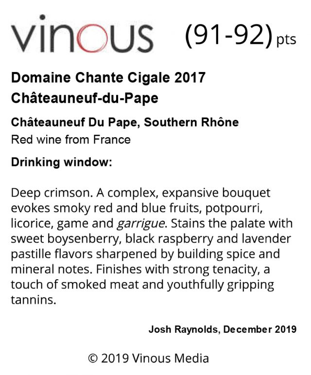 CHANTE CIGALE RED 2017 - 91-92 VINOUS - Dec 2019